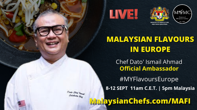 Chef Dato' Ismail Ahmad Joins #MYFlavoursEurope As Official Ambassador